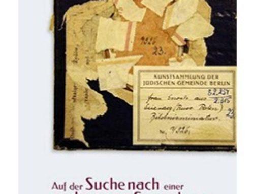 Auf der Suche nach einer verlorenen Sammlung.   Das Berliner Jüdische Museum 1933-1938