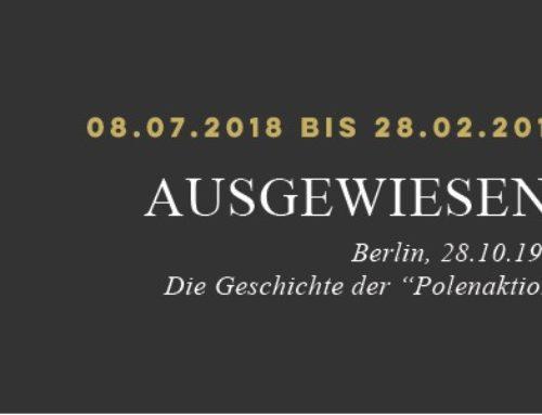 """AUSGEWIESEN! Berlin, 28.10.1938   Die Geschichte der """"Polenaktion"""""""