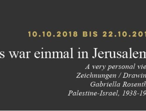 Es war einmal in Jerusalem. A very personal view. Zeichnungen / Drawings Gabriella Rosenthal